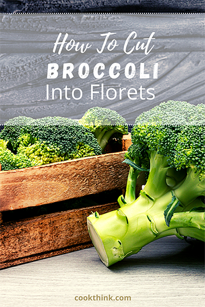 How To Cut Broccoli Into Florets_1