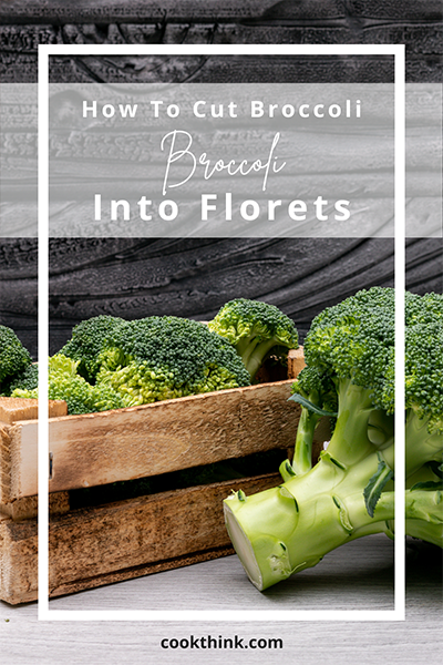 How To Cut Broccoli Into Florets_6