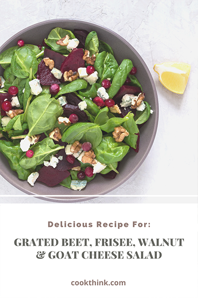 Grated Beet, Frisee, Walnut And Goat Cheese Salad_2