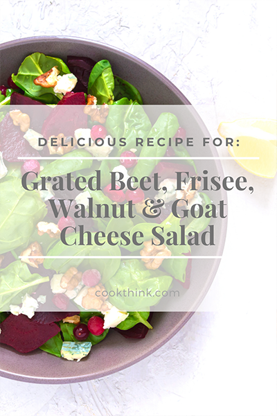 Grated Beet, Frisee, Walnut And Goat Cheese Salad_5