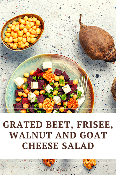 Grated Beet, Frisee, Walnut And Goat Cheese Salad_6