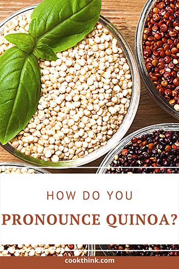 How Do You Pronounce Quinoa?_2
