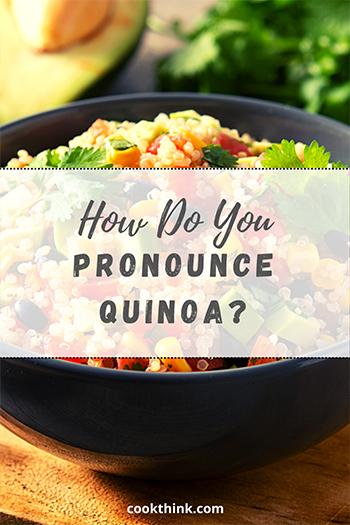 How Do You Pronounce Quinoa?_5