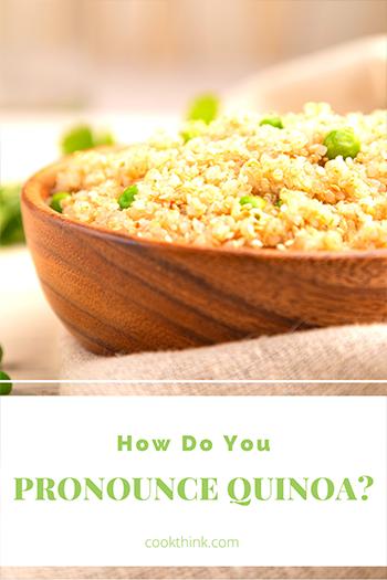 How Do You Pronounce Quinoa?_6