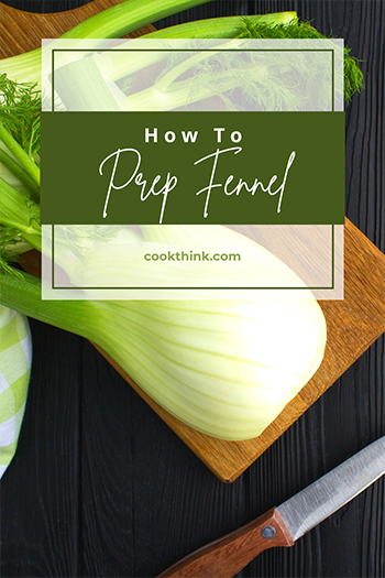 How To Prep Fennel_4