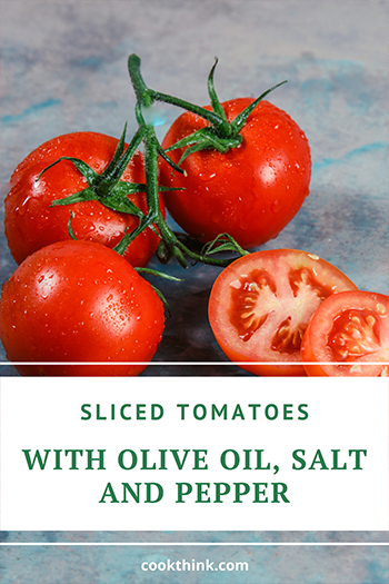 Sliced Tomatoes With Olive Oil, Salt And Pepper_2