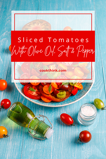 Sliced Tomatoes With Olive Oil, Salt And Pepper_5