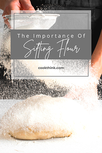 The Importance Of Sifting Flour_2