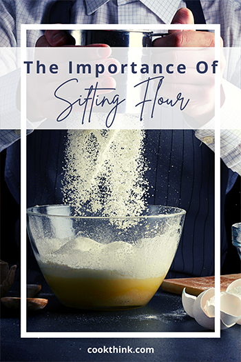 The Importance Of Sifting Flour_4