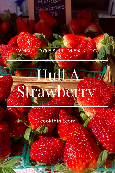 What Does It Mean To Hull A Strawberry?_3