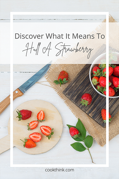 What Does It Mean To Hull A Strawberry?_5