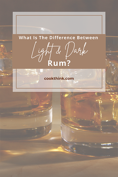 What Is The Difference Between Light And Dark Rum?_7