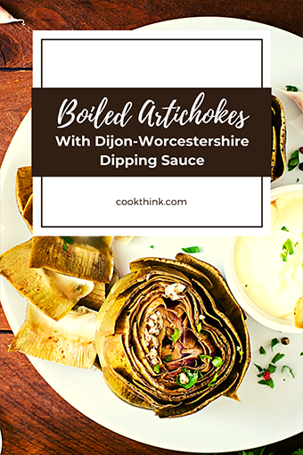 Boiled Artichokes With Dijon- Worcestershire Dipping Sauce_2