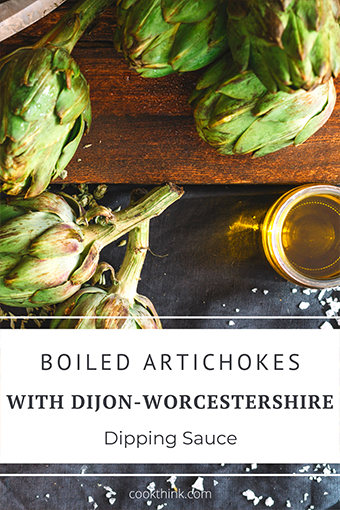 Boiled Artichokes With Dijon- Worcestershire Dipping Sauce_5