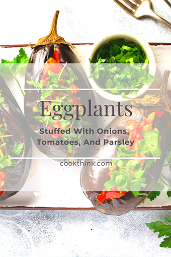 Eggplants Stuffed With Onions, Tomatoes, And Parsley_3