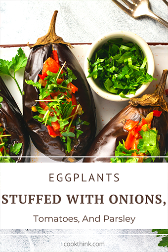 Eggplants Stuffed With Onions, Tomatoes, And Parsley_5