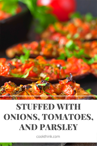 Eggplants Stuffed With Onions, Tomatoes, And Parsley_6