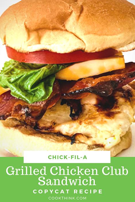 Chick-fil-A Grilled Chicken Club Sandwich Copycat Recipe Pinterest Image