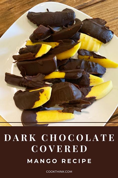 Dark Chocolate Covered Mangoes Pinterest Image