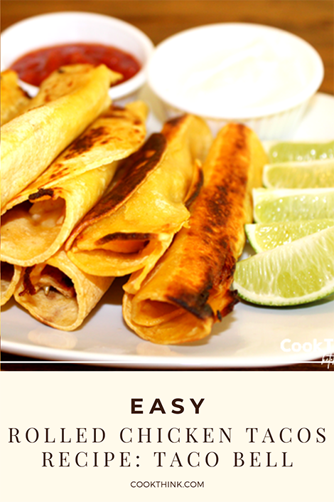 Easy Rolled Chicken Tacos Recipe- Taco Bell Pinterest Image