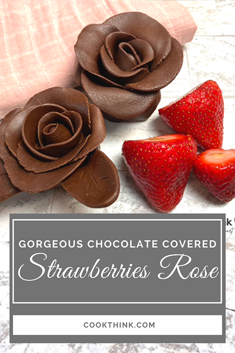 Gorgeous Chocolate Covered Strawberries Rose Pinterest Image