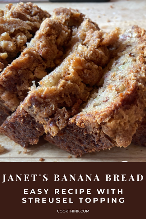 Janet's Banana Bread Easy Recipe With Streusel Topping Pinterest Image