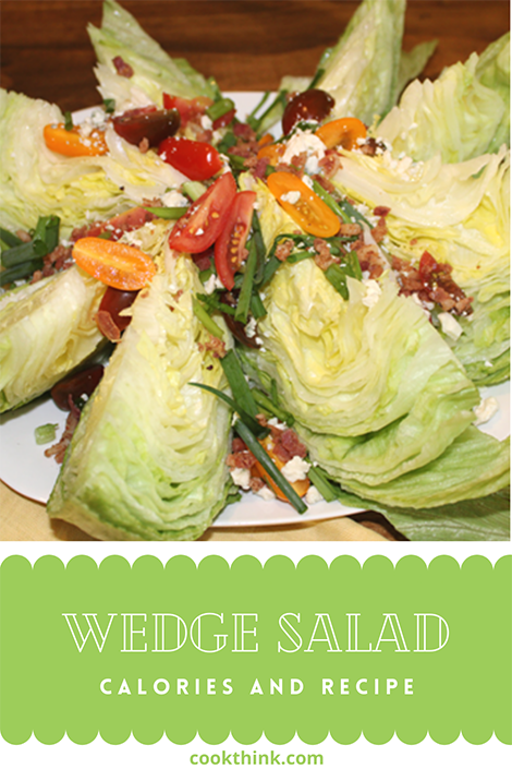 Wedge Salad Calories and Recipe Pinterest Image