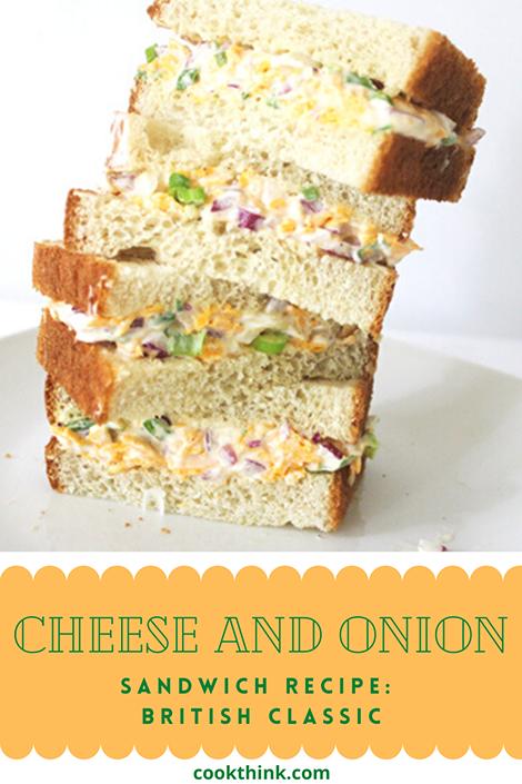 Cheese and Onion Sandwich Recipe- British Classic