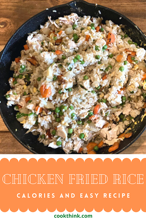 Chicken Fried Rice Calories and Easy Recipe_Pinterest Pin