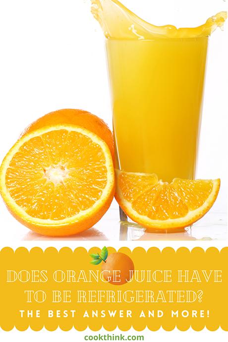 Does orange juice have to be refridgerated pinterest image