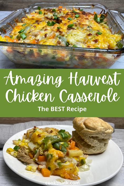 Harvest chicken Casserole Pinterest Image