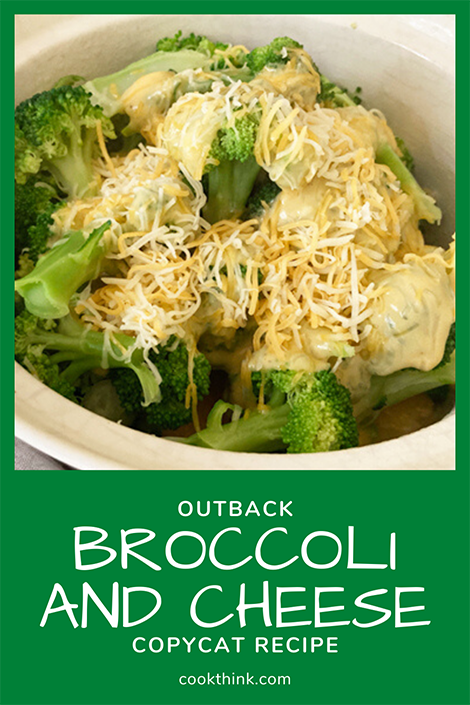 Outback Broccoli and Cheese Copycat Pinterest Image