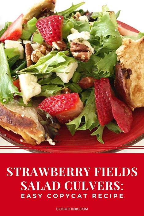 Strawberry Fields Culvers Salad