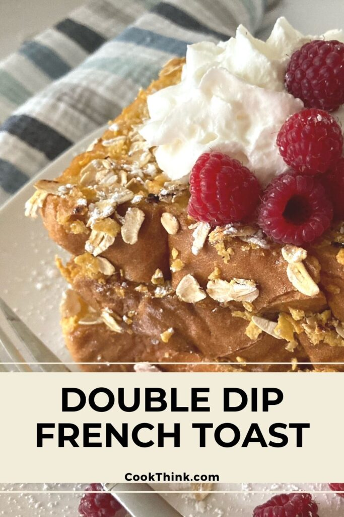Double dip french toast Pinterest Graphic