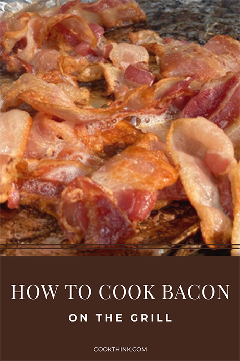 How to cook bacon on the grill Pinterest Image