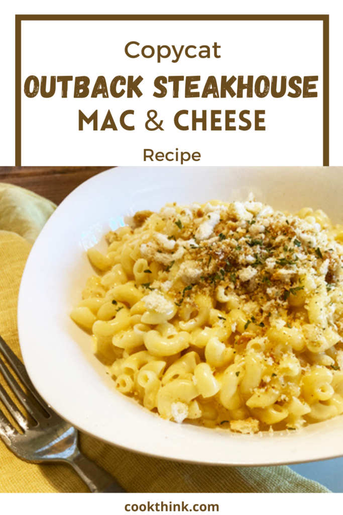 Copycat Outback Mac & Cheese