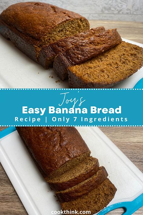 Joys easy banana bread pinterest image